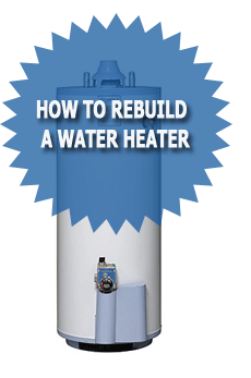 How To Rebuild A Water Heater